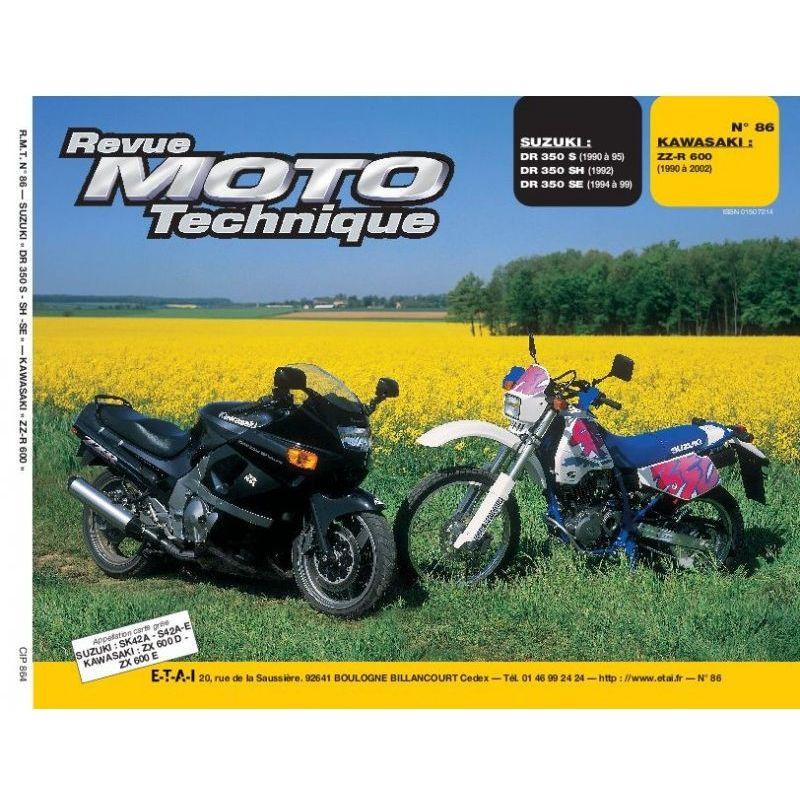 RTM - N° 86 - Version Papier - ZZR600 - DR350 - Revue Technique moto